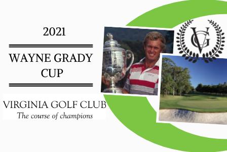 Wayne Grady Cup 2021